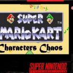 super mario kart Character Chaos snes rom hack